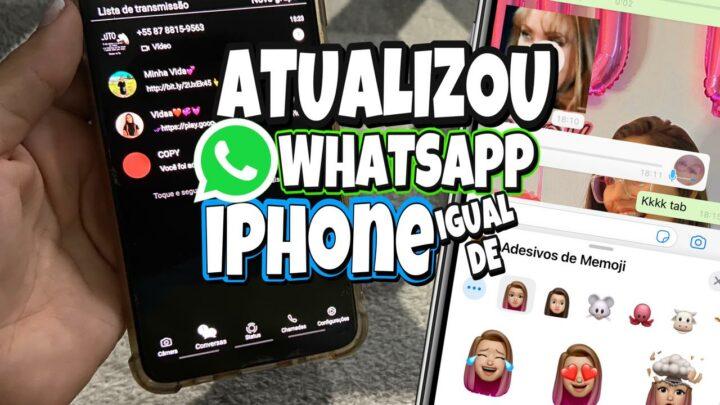 ATUALIZAÇÃO DO WHATSAPP IGUAL DE IPHONE NO ANDROID